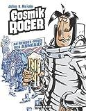 Cosmik Roger, Tome 4 - Le rendez-vous des Anneaux