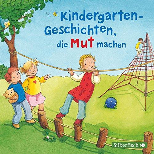 Kindergarten-Geschichten, die Mut machen Titelbild