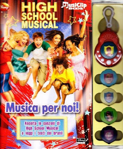 High School Musical. Musica per noi! Con gadget
