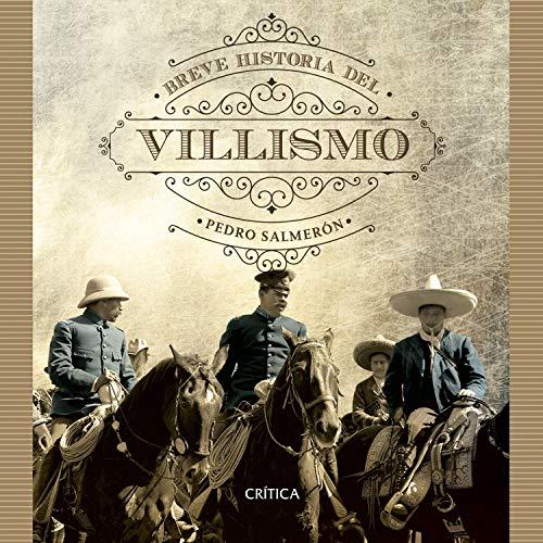 Breve historia del villismo cover art