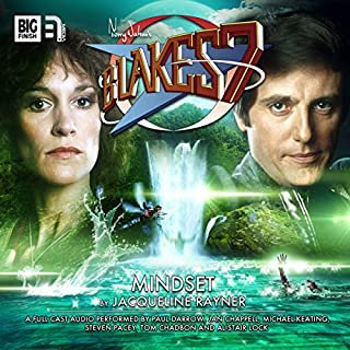 Blake's 7 2.3 Mindset                   By:                                                                                                                                 Jacqueline Rayner                               Narrated by:                                                                                                                                 Paul Darrow,                                                                                        Michael Keating,                                                                                        Jan Chappell,                   and others                 Length: 1 hr and 10 mins     2 ratings     Overall 5.0