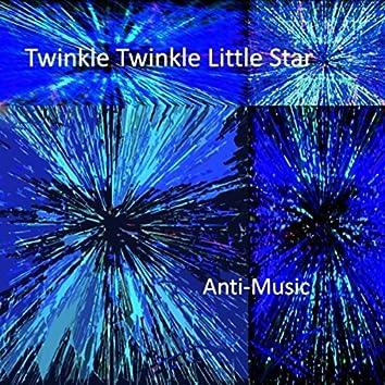twinKLe twiNklE lIttle stAr (Eine Kleine Nacht Münkey)
