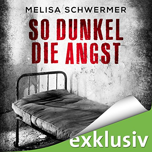 So dunkel die Angst (Fabian Prior 2) audiobook cover art