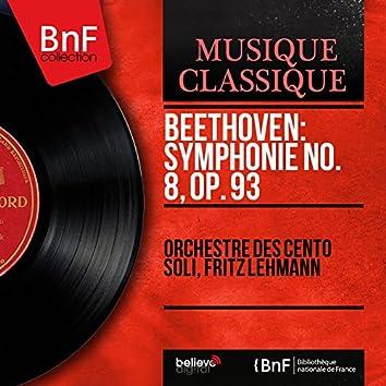 Beethoven: Symphonie No. 8, Op. 93 (Mono Version)