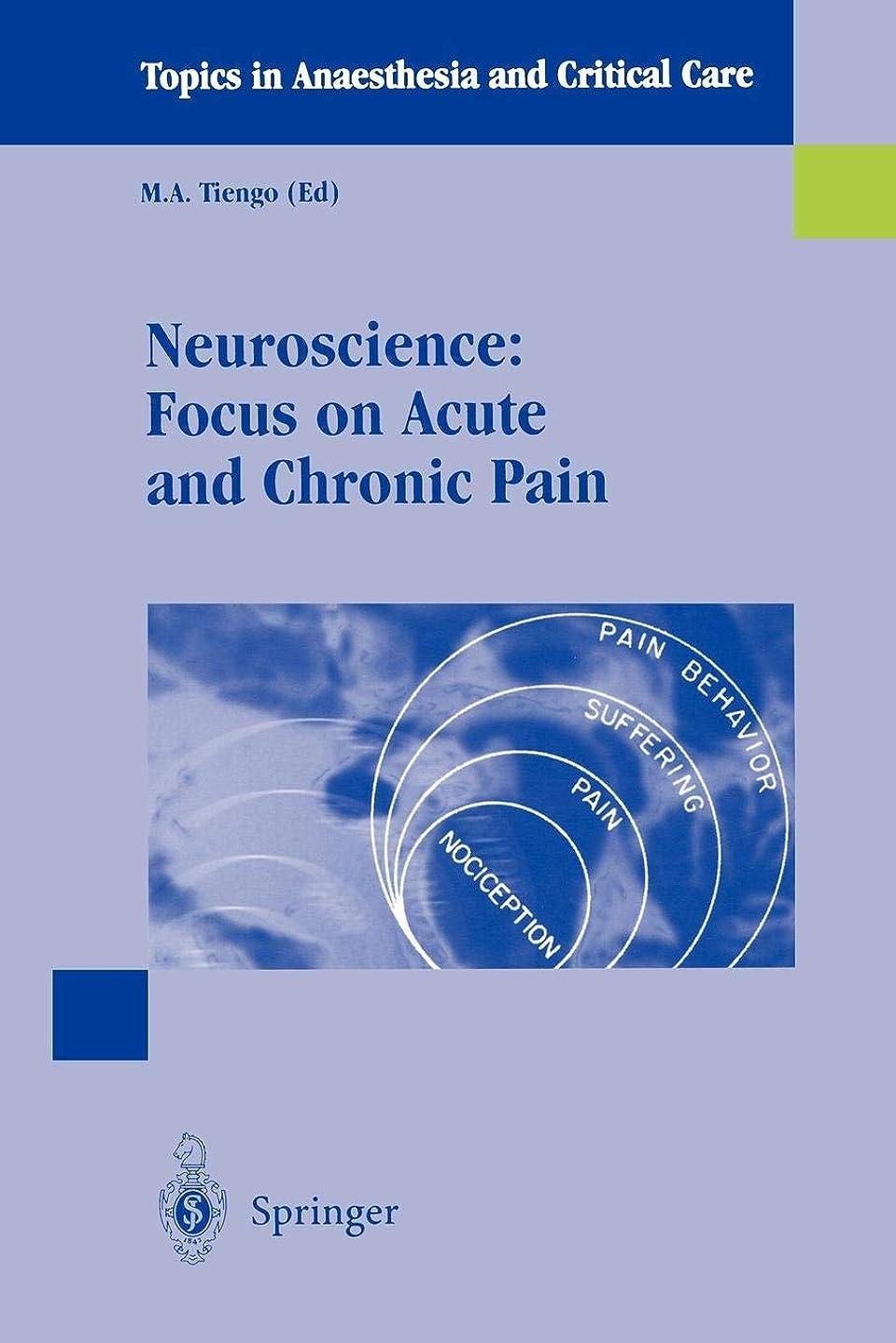 悲観的商品言語Neuroscience: Focus on Acute and Chronic Pain (Topics in Anaesthesia and Critical Care)
