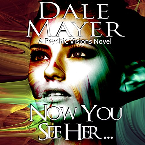 Now You See Her... audiobook cover art