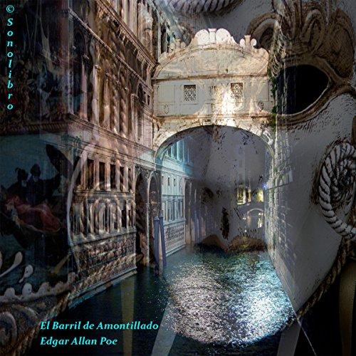 El barril de amontillado [The Cask of Amontillado] audiobook cover art