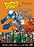 Agent Mongoose and the Attack of the Giant Insects: Book 15 (Twisted Journeys ®)