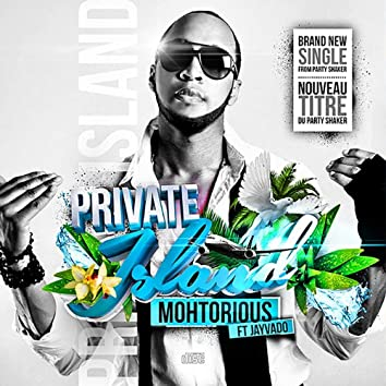 Private Island (feat. Jayvado)