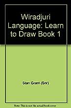 Wiradjuri Language: Learn to Draw Book 1