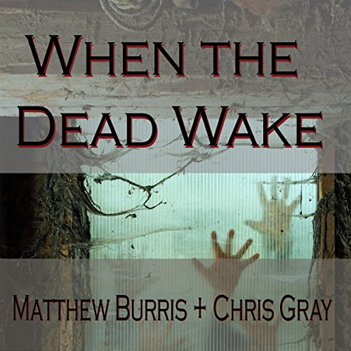 When the Dead Wake  By  cover art