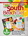 The South Beach Diet Weight Loss Solution: 2 BOOKS in 1. Best Collection of South Beach Diet Recipes Full of Healthy Fats. Plus Kickstart Meal Plan for Living and Eating Well Every Day