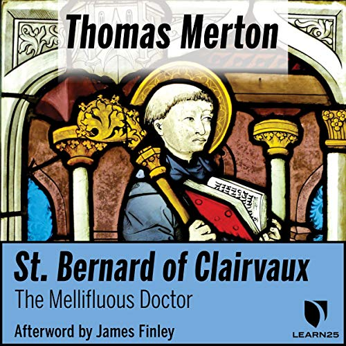 St. Bernard of Clairvaux: The Mellifluous Doctor copertina