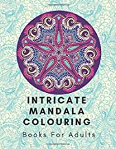 Intricate Mandala Colouring Books For Adults: Intricate Colouring Book For Kids , Mandala Colouring Book Mega Bundle , Intricate Mandalas