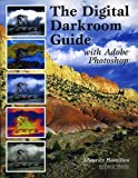 The Digital Darkroom Guide with ...