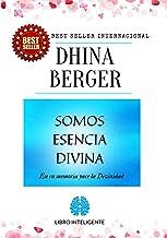 Somos Esencia Divina: En tu memoria yace la Divinidad (Spanish Edition)