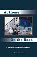 At Home On the Road: A Wayfaring Couple in North America