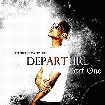 Departure, Pt. 1