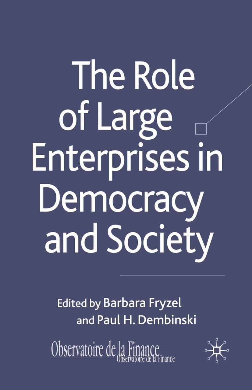 The Role of Large Enterprises in Democracy and Society (Observatoire de la Finance)