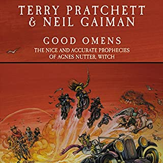 Good Omens     The Nice and Accurate Prophecies of Agnes Nutter, Witch              By:                                                                                                                                 Terry Pratchett,                                                                                        Neil Gaiman                               Narrated by:                                                                                                                                 Stephen Briggs                      Length: 10 hrs and 20 mins     2,714 ratings     Overall 4.6