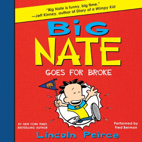 Big Nate Goes for Broke audiobook cover art
