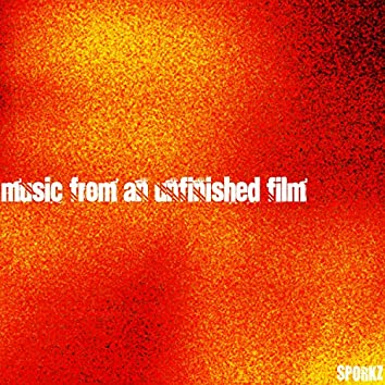 Music from an Unifinished Film