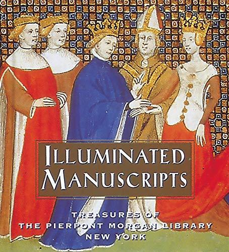 Illuminated Manuscripts: Treasures of the Pierpont Morgan Library New York (Tiny Folio, 14)