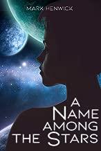 A Name Among the Stars