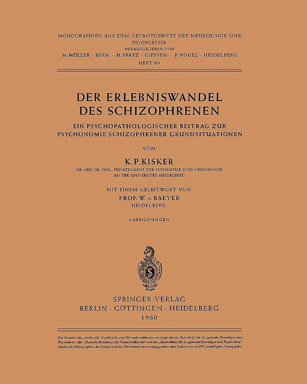 の最大満足させるDer Erlebniswandel des Schizophrenen: Ein psychopathologischer Beitrag zur Psychonomie schizophrener Grundsituationen (Monographien aus dem Gesamtgebiete der Neurologie und Psychiatrie)