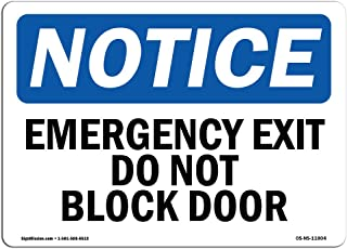 OSHA Notice Signs - Emergency Exit Do Not Block Door Sign   Extremely Durable Made in The USA Signs or Heavy Duty Vinyl La...
