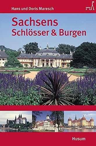 Sachsens Schlösser und Burgen