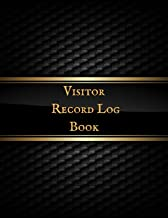 Visitor Record Log Book: Visitor Log Book & Register, Corporate Office Login Notebook, Work Record Guest Sign-In, Register Book for Business, ... School, Hospitality, Meetings and many more.