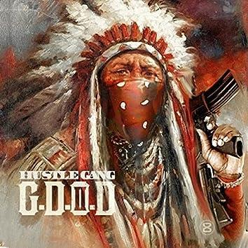 Hustle Gang Presents: G.D.O.D. 2