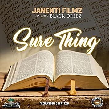 Sure Thing (feat. Black Dreez)