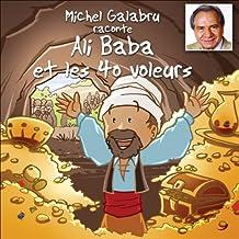 Michel Galabru raconte Ali Baba et les 40 voleurs
