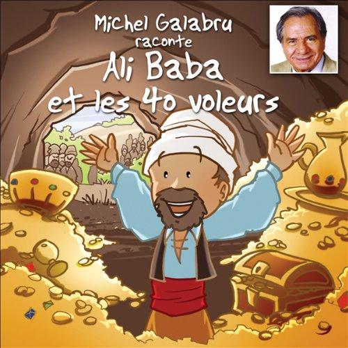 Michel Galabru raconte Ali Baba et les 40 voleurs  Titelbild