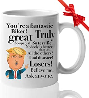 Donald Trump Coffee Mug for Biker Bike Rider mountain Motorcycle Sport Racing Mom Mather Father Day President Conservative Republicans 11 Oz White