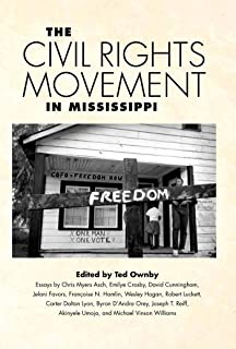 The Civil Rights Movement in Mississippi (Chancellor Porter L. Fortune Symposium in Southern History Series)