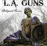 Songtexte von L.A. Guns - Hollywood Forever