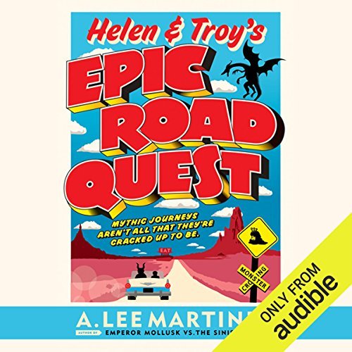Helen & Troy's Epic Road Quest audiobook cover art