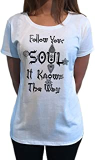 Womens T-Shirt Follow Your Soul, it Knows The Way Buddha Meditation TS1191