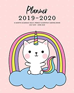 Planner 2019-2020 12 Month Academic Daily, Weekly & Monthly Agenda Book July 2019 - June 2020: Caticorn Pink Unicorn Kitty Cat Cute Rainbow Girls ... Checklists, Notes and Goal Setting Pages