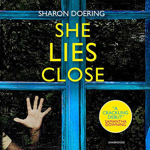 She Lies Close Audiobook By Sharon Doering cover art
