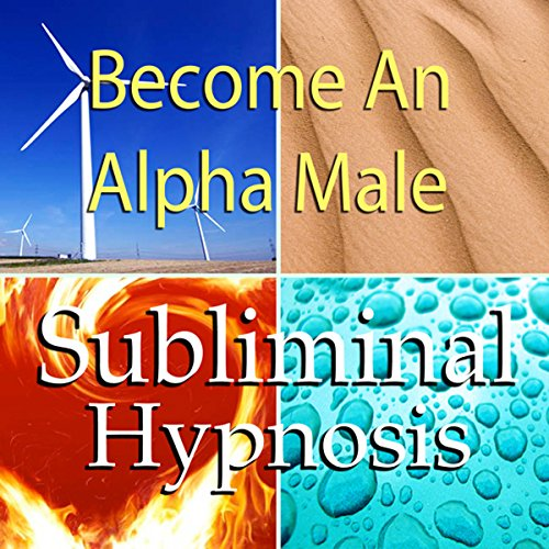 Become an Alpha Male Subliminal Affirmations Titelbild