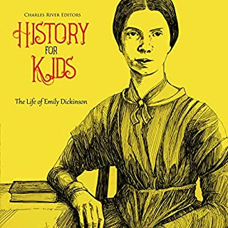History for Kids: The Life of Emily Dickinson cover art