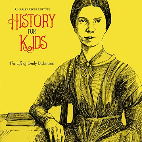 『History for Kids: The Life of Emily Dickinson』のカバーアート