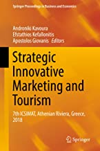 Strategic Innovative Marketing and Tourism: 7th ICSIMAT, Athenian Riviera, Greece, 2018 (Springer Proceedings in Business and Economics)