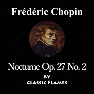 Frédéric Chopin: Nocturne No. 8 in D-Flat Major, Op. 27 No. 2