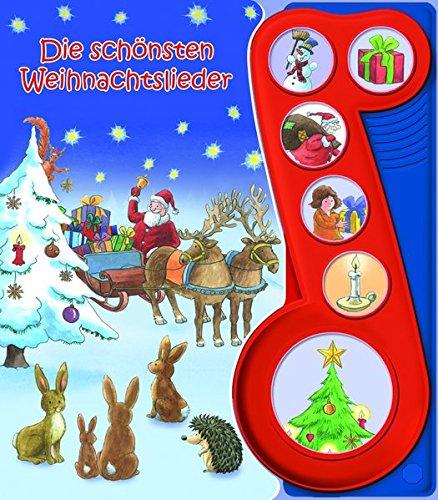 Die schönsten Weihnachtslieder - Liederbuch mit Sound: Pappbilderbuch mit 6 Melodien