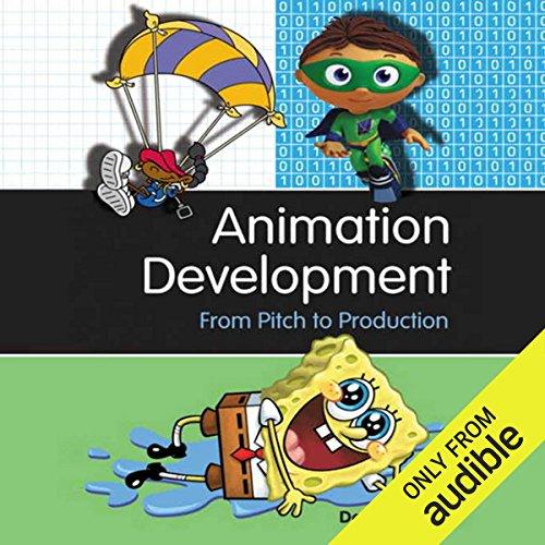 Animation Development audiobook cover art